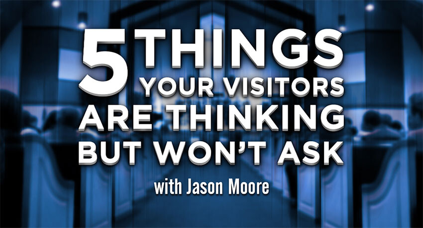 Five Things Your Visitors are Thinking But Won't Ask